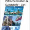 Profitables Ende der Sanktionen: Ceresana untersucht die Petrochemie-Branche des Iran
