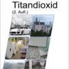 Das weißeste Weiß: Ceresana untersucht den Weltmarkt für Titandioxid