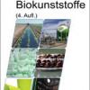 Grünes Wachstum: Ceresana veröffentlicht neuen Report zum Weltmarkt für Biokunststoffe