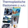 Elastisch und erhitzbar: Ceresana untersucht den Weltmarkt für thermoplastische Elastomere